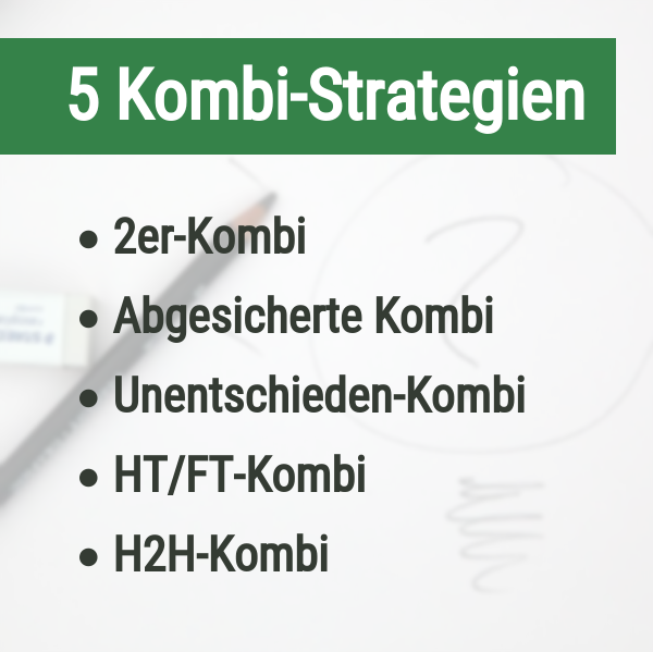5 Kombi-Strategien