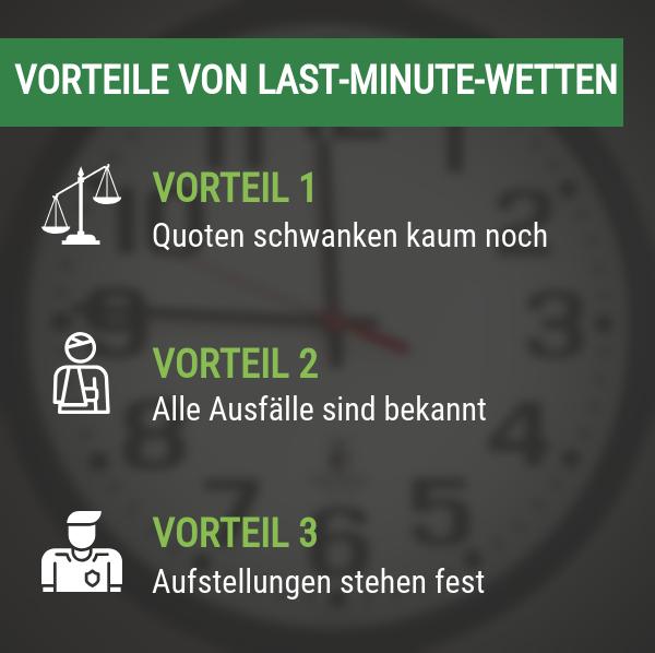 Vorteile von Last Minute Wetten