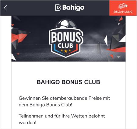Der Bonus Club von Bahigo